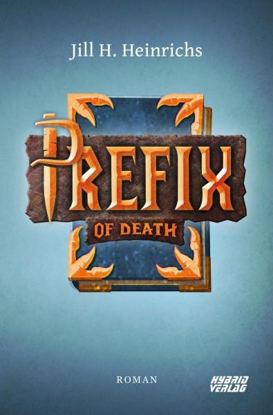 Prefix of Death