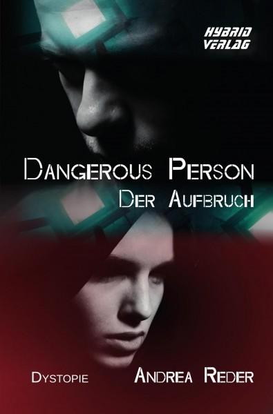 Dangerous Person - Der Aufbruch