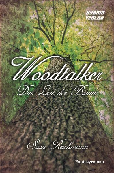 Woodtalker - Das Lied der Bäume