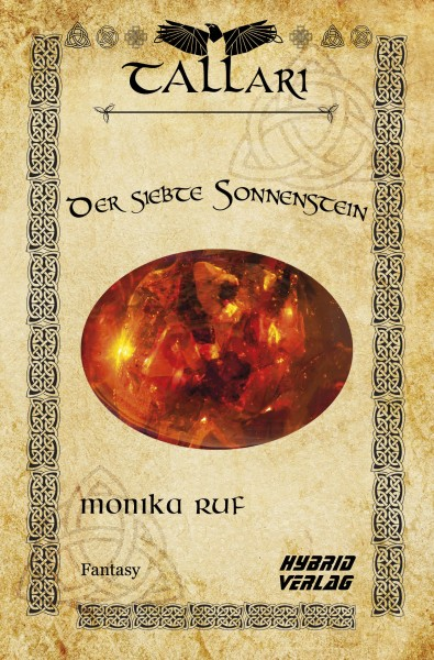 Der siebte Sonnenstein - Die Tallari-Saga Band 1