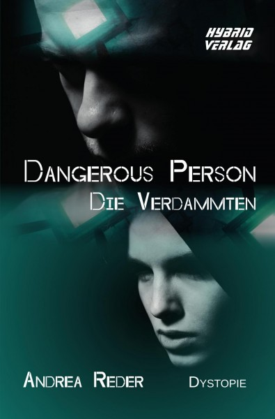 Dangerous Person - Die Verdammten