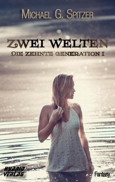 Die zehnte Generation I - Zwei Welten