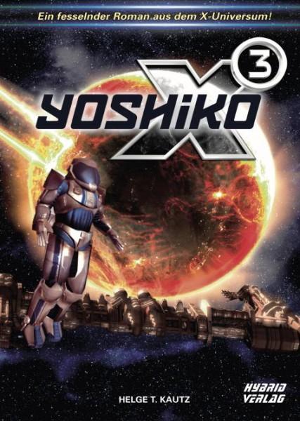 X3: Yoshiko: Eine Erzählung aus dem X Universum von EGOSOFT