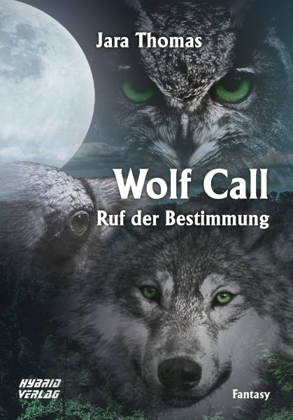 Wolf Call - Ruf der Bestimmung