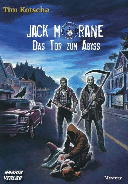 Jack Morane - Das Tor zum Abyss