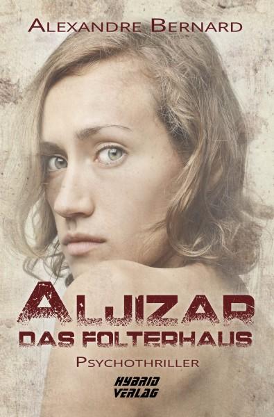 Aljizar - Das Folterhaus