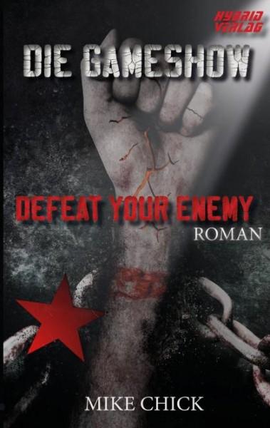 Die Gameshow - Defeat Your Enemy